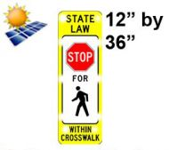 Solar STATE LAW STOP FOR PEDESTRIAN (R1-6a) High Intensity HIP