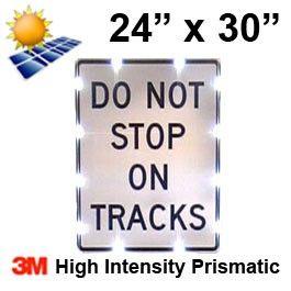 Solar DO NOT STOP ON TRACKS (R8-8) 24x30 High Intensity HIP