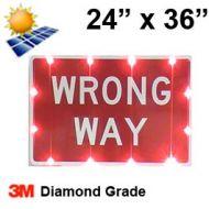 Solar powered WRONG WAY Sign (R5-1a) 24x36 Diamond Grade DG3
