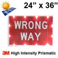 Solar powered WRONG WAY Sign (R5-1a) 24x36 High Intensity HIP