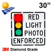 Solar RED LIGHT PHOTO ENFORCED (R10-19) 30x30 Diamond Grade DG3