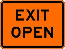 EXIT OPEN (E5-2) Construction Sign
