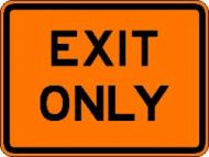 EXIT ONLY (E5-3) Construction Sign