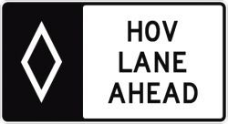 HOV LANE AHEAD