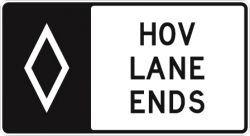 HOV LANE ENDS