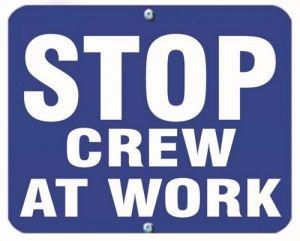 STOP CREW AT WORK - Blue Flag OSHA Sign